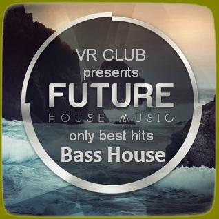 Bass House [VR Club]