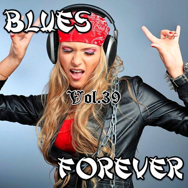 [VA] Blues Forever vol.39 (2015)